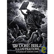 The Dore Bible Illustrations Dore